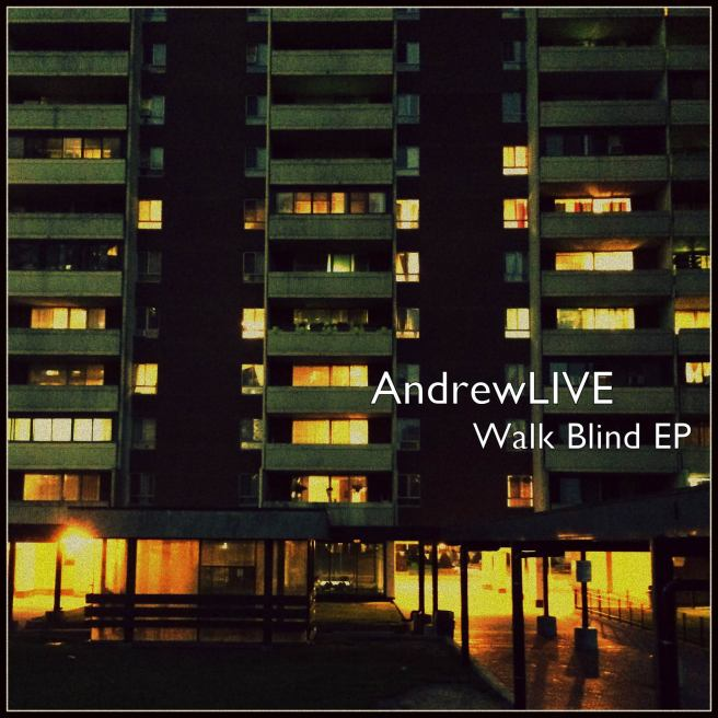 AndrewLIVE Walk Blind